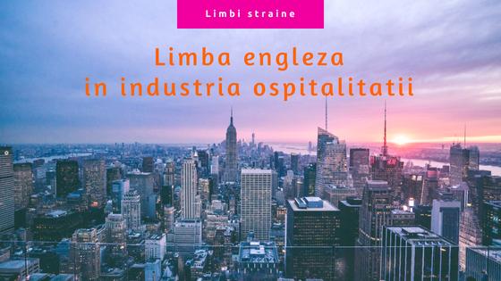 Limba engleza in industria ospitalitatii