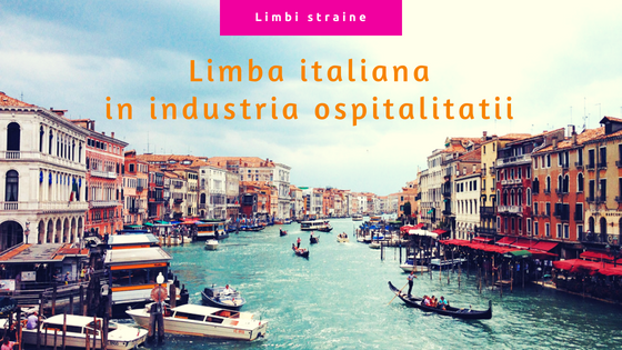 Limba italiana in industria ospitalitatii